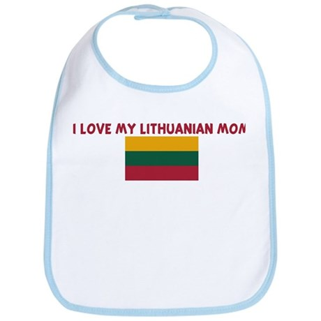 I LOVE MY LITHUANIAN MOM Bib