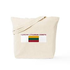I LOVE MY LITHUANIAN GRANDPA Tote Bag