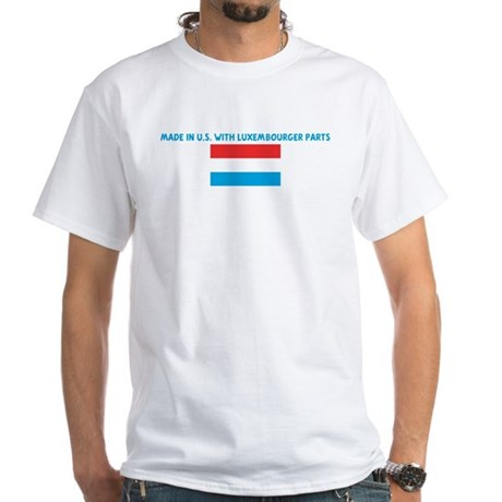 MADE IN US WITH LUXEMBOURGER White T-Shirt