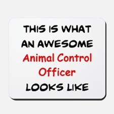 awesome animal control officer Mousepad