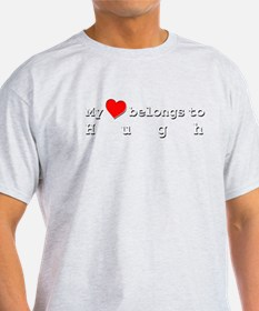 My Heart Belongs To Hugh T-Shirt