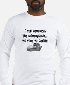 if you remember the mimeograph.PNG Long Sleeve T-S