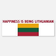HAPPINESS IS BEING LITHUANIAN Bumper Bumper Bumper Sticker