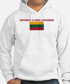 HAPPINESS IS BEING LITHUANIAN Hoodie