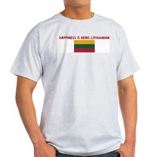 HAPPINESS IS BEING LITHUANIAN T-Shirt