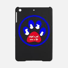 adopt a pet - save a life iPad Mini Case
