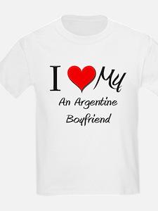 I Love My An Argentine Boyfriend T-Shirt