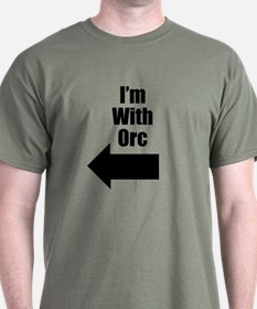 I'm With Orc T-Shirt