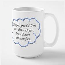 If I knew grandchildren... Mugs