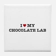 I Heart My Chocolate Lab Tile Coaster