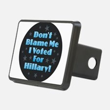 Don't Blame Me I Voted for Hitch Cover