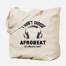 I didn't choose Afrobeat Tote Bag