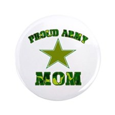 """Proud army Mom 3.5"""" Button"""