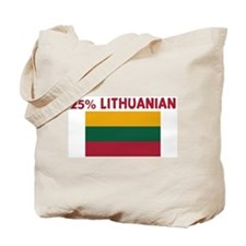 25 PERCENT LITHUANIAN Tote Bag