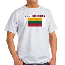 25 PERCENT LITHUANIAN T-Shirt
