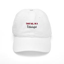 Trust Me I'm a Tribologist Baseball Cap