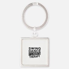 Swing Dance It Is Cheaper Than The Square Keychain