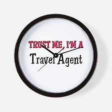 Trust Me I'm a Travel Agent Wall Clock