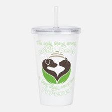 the only thing wrong w Acrylic Double-wall Tumbler