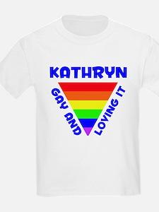 Kathryn Gay Pride (#005) T-Shirt