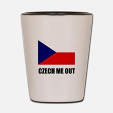 Czech Me Out Shot Glass