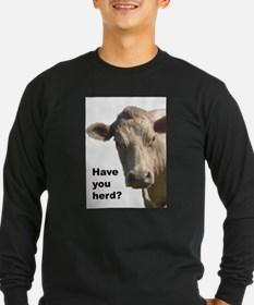 Have you herd? Long Sleeve T-Shirt