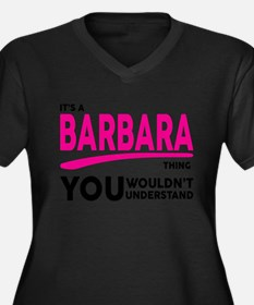 Its A BARBARA Thing, You Wouldnt Understand! Plus