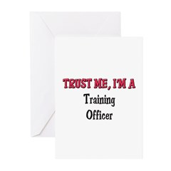 Trust Me I'm a Training Officer Greeting Cards (Pk