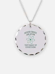 Never Trust An Atom Necklace