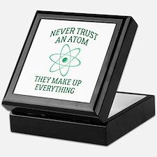 Never Trust An Atom Keepsake Box
