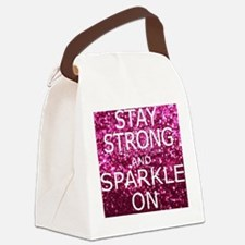 Stay Strong And Sparkle On Canvas Lunch Bag