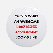 awesome chartered accountant Round Ornament