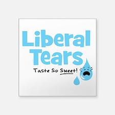 "Liberal Tears Square Sticker 3"" x 3"""