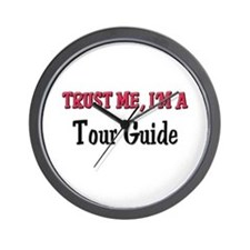 Trust Me I'm a Tour Guide Wall Clock