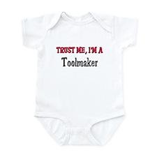 Trust Me I'm a Toolmaker Infant Bodysuit