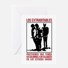 Los Extraditables Greeting Cards