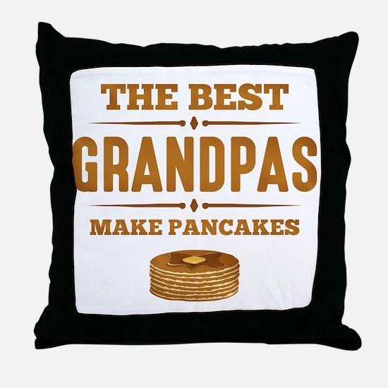 Best Grandpas Make Pancakes Throw Pillow