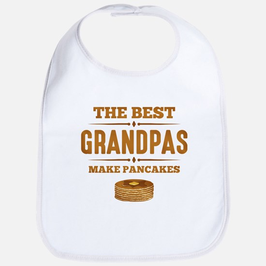 Best Grandpas Make Pancakes Bib