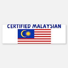 CERTIFIED MALAYSIAN Bumper Bumper Bumper Sticker
