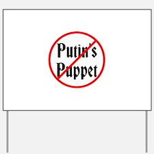Putin's Puppet Yard Sign
