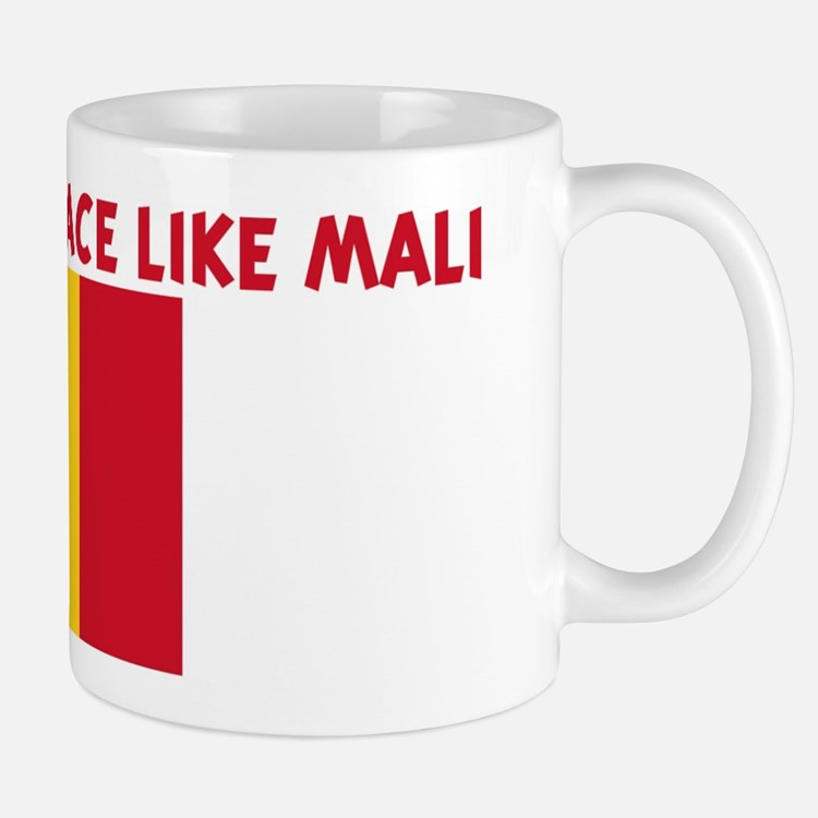 THERE IS NO PLACE LIKE MALI Mug
