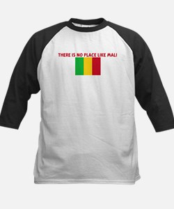 THERE IS NO PLACE LIKE MALI Tee