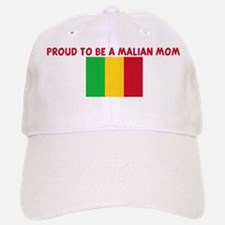 PROUD TO BE A MALIAN MOM Baseball Baseball Cap