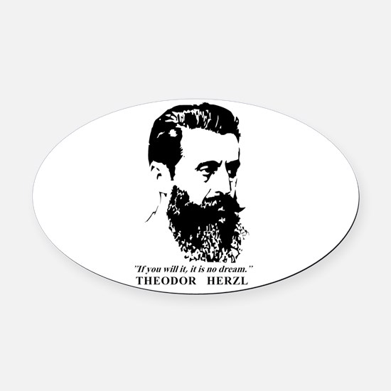 Theodor Herzl - Israel Quote Oval Car Magnet