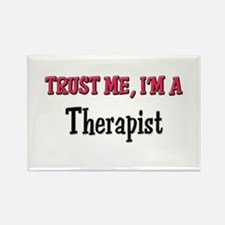 Trust Me I'm a Therapist Rectangle Magnet