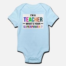 I'm a Teacher. What's your Superpower? Body Suit