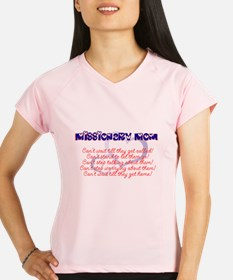 missionary mom Performance Dry T-Shirt