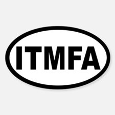ITMFA OVAL STICKERS Oval Decal