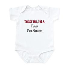 Trust Me I'm a Theme Park Manager Infant Bodysuit