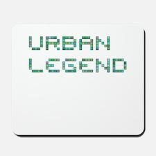 Urban Legend (Pixels) Mousepad